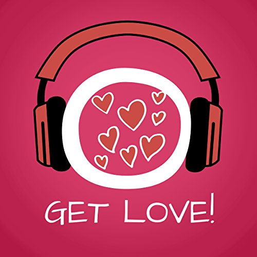 Get Love! Learn to love yourself by Hypnosis audiobook cover art