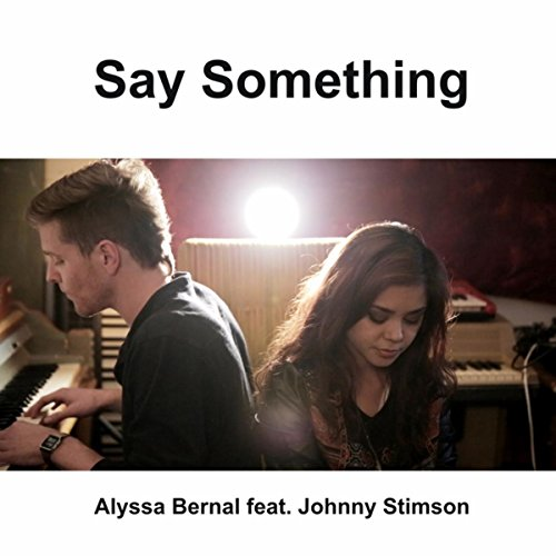 say something a great big world - 8