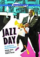 Jazz Day: The Making of a Famous Photograph [DVD]