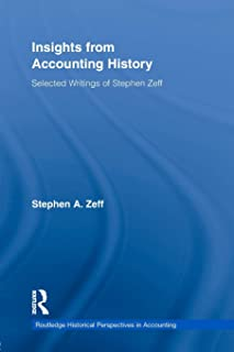 Insights from Accounting History: Selected Writings of Stephen Zeff