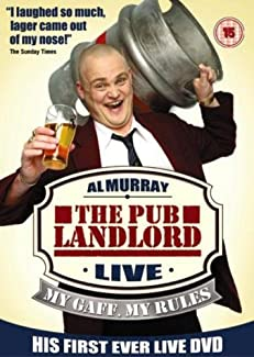 Al Murray: The Pub Landlord - Live: My Gaff, My Rules