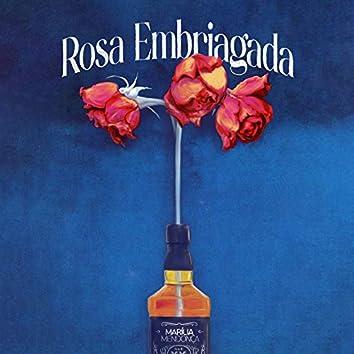 Rosa Embriagada