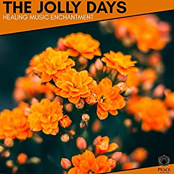 The Jolly Days - Healing Music Enchantment