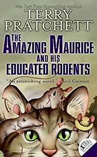 The Amazing Maurice and His Educated Rodents (Discworld) by Terry Pratchett (2008-08-12)