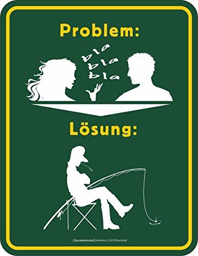 RAHMENLOS Original Blechschild für den Angler: Problem Frau-blablabla - Lösung: Angeln Nr.3696
