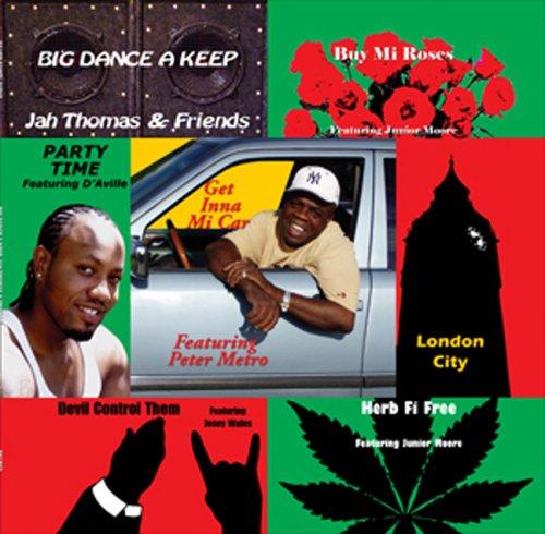 Big Dança A Mantenha [Audio CD] Jah Thomas & Friends