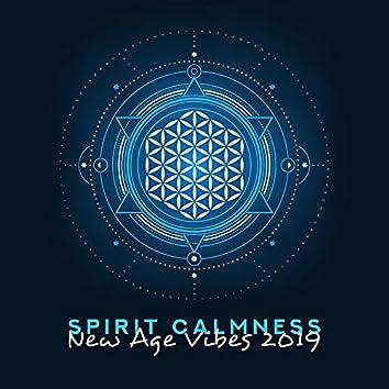Spirit Calmness New Age Vibes 2019