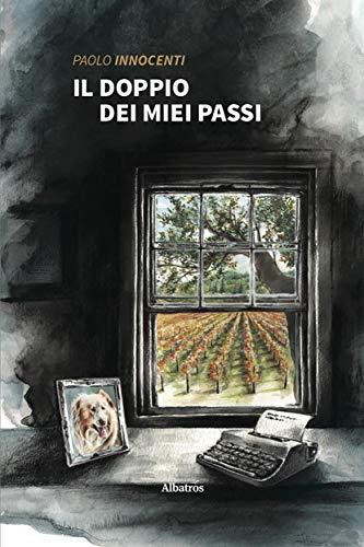 Il doppio dei miei passi (Italian Edition)