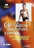 GAP: Glúteos, abdominales y piernas: Principios para una tonificación muscular eficaz: 708 (Fitness)