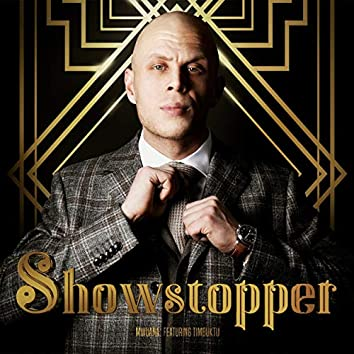 Showstopper (feat. Timbuktu)
