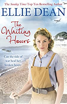 The Waiting Hours: Cliffehaven 13 (The Cliffehaven Series) by [Ellie Dean]