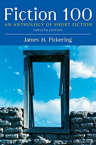 Fiction 100: An Anthology of Short Fiction (12th Edition)