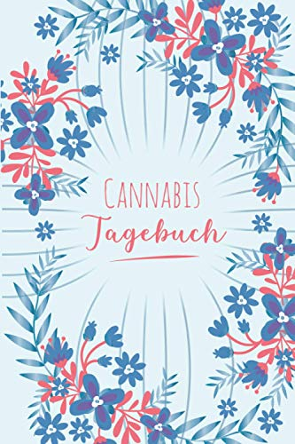 Cannabis Tagebuch: Marijuana Journal für Home Grower | Logbook | Ganja | Hanf | Weed | Anbau | Adler