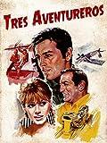 Tres aventureros