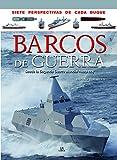 Barcos de Guerra (Siete Perspectivas)