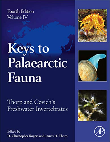 Thorp and Covich's Freshwater Invertebrates: Volume 4: Keys to Palaearctic Fauna