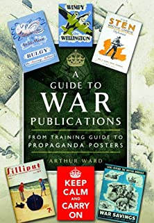 Guide to War Publications of the First and Second World War