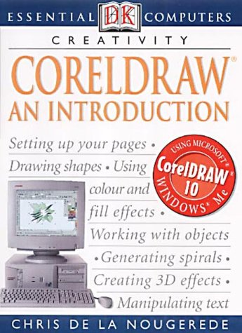 Essential Computers: CorelDRAW: An Introduction