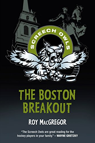 The Boston Breakout (Screech Owls, Band 26)