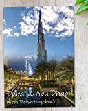 Diario de viaje Dubai & Abu Dhabi para escribir uno mismo tu guía de viaje interactiva personal con emocionantes tareas, fotos y muchos puntos destacados – Idea de regalo Enjoytheworld