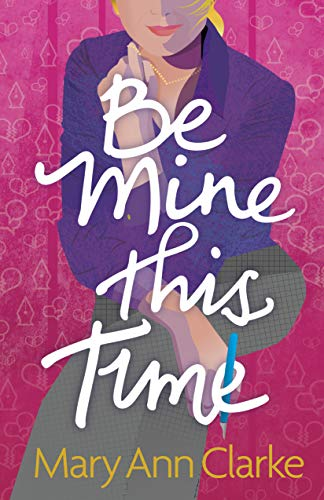 Be Mine This Time by MaryAnn Clarke ebook deal