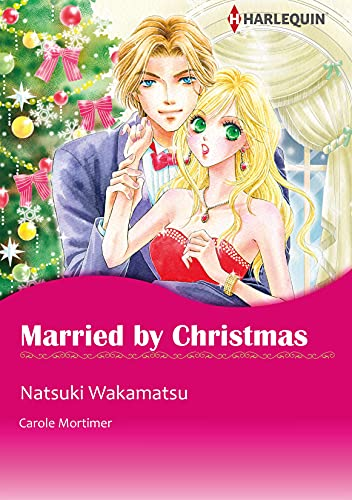 Married by Christmas: Harlequin comics (English Edition)
