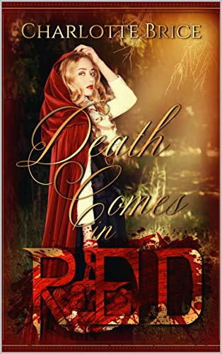 Death comes in Red: An erotic horror novella (English Edition)