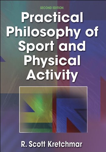 Practical Philosophy of Sport and Physical Activity - 2nd...