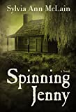 Spinning Jenny: A Novel