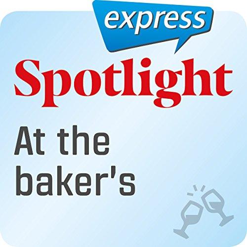 Spotlight express - Ausgehen: Wortschatz-Training Englisch - Beim Bäcker Titelbild