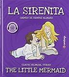 La Sirenita/ The Little Mermaid: 9 (Cuentos de siempre bilingües)