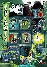 Enigmes à tous les étages 5 / FRISSONS de Paul Martin