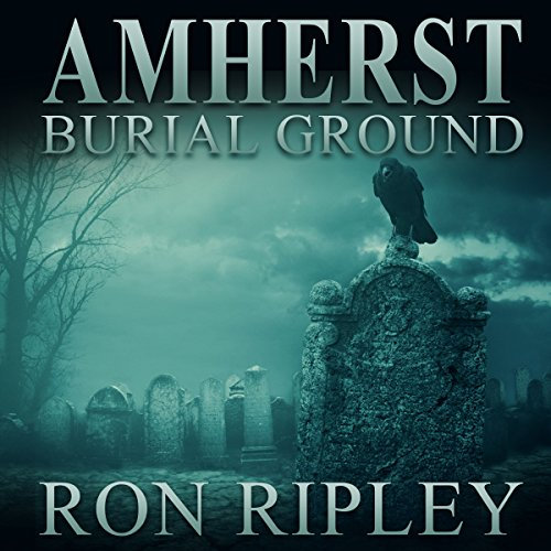 Amherst Burial Ground audiobook cover art