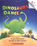 Dinosaurs Dance (A Rookie Reader) (Library Publishing)