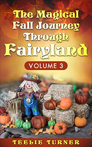 The Magical Fall Journey Through Fairyland: Volume 3 (English Edition)