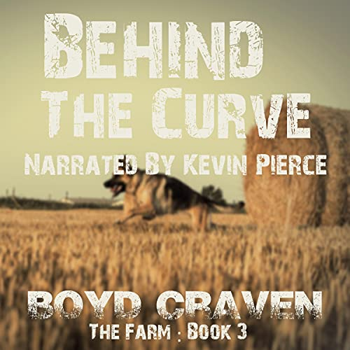 The Farm, Book 3: Behind the Curve cover art