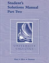 Student's Solutions Manual Part Two for University Calculus: 1st (First) Edition