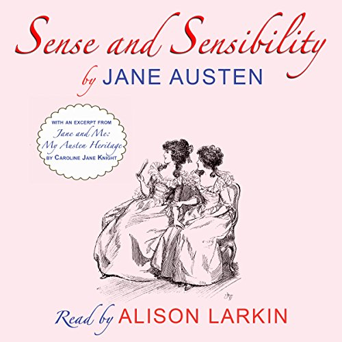 Sense and Sensibility     With an Excerpt from 'Jane and Me: My Austen Heritage'              By:                                                                                                                                 Jane Austen                               Narrated by:                                                                                                                                 Alison Larkin                      Length: 14 hrs and 15 mins     5 ratings     Overall 4.8