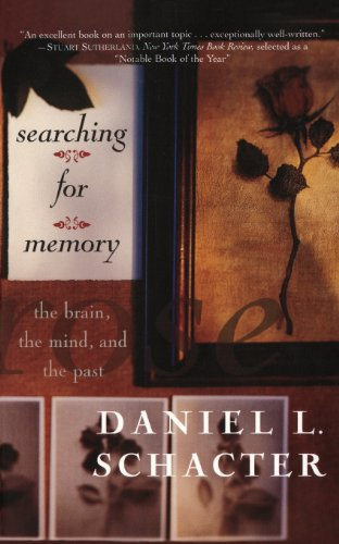 Searching for Memory: The Brain, the Mind and the Past