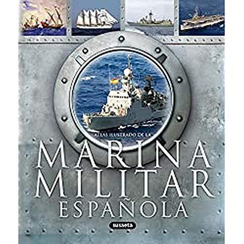 Marina Militar Española (Atlas Ilustrado)