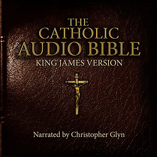 The Catholic Audio Bible Audiobook By Christopher Glyn cover art