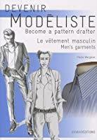 Men's Garments (Become a Pattern Drafter Series) (English and French Edition) by Claire Wargnier(2012-11-15)