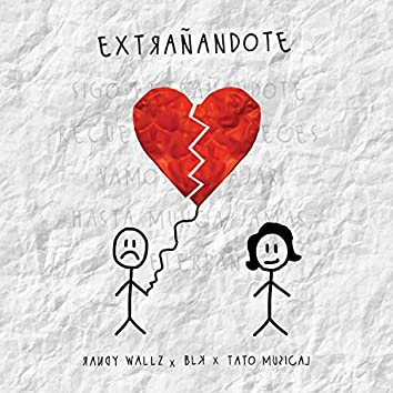 Extrañandote (feat. BLK & Tato Musical)