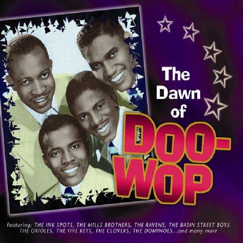 Dawn of Doo Wop