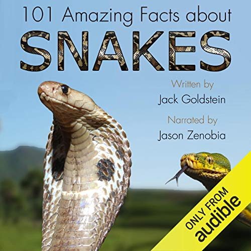 101 Amazing Facts About Snakes audiobook cover art