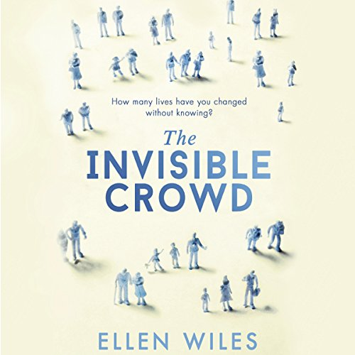 The Invisible Crowd audiobook cover art