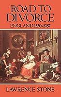 Road to Divorce: England 1530-1987