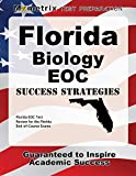 Florida Biology EOC Success Strategies Study Guide: Florida EOC Test Review for the Florida End-of-Course Exams