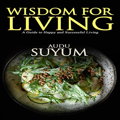 Wisdom for Living audiobook cover art