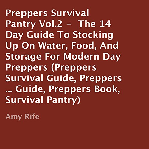 Preppers Survival Pantry Vol. 2 audiobook cover art